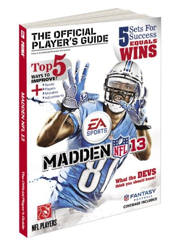 9780307892157: Madden NFL 13: The Official Player's Guide (Prima Official Game Guides)