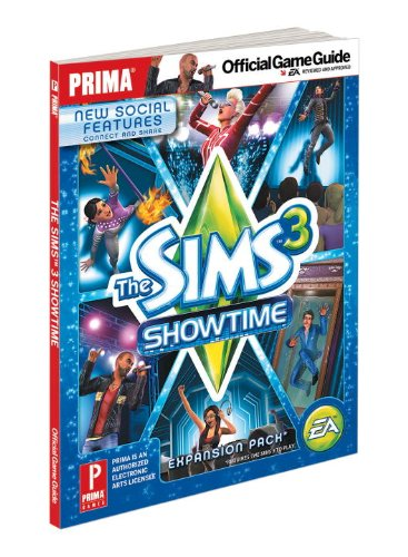 The sims 3 showtime prima official game guide.