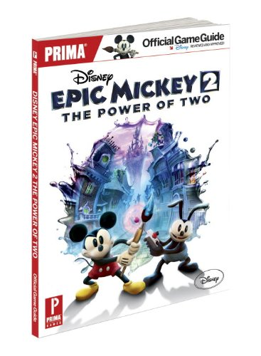 9780307895264: Disney Epic Mickey 2: The Power of Two Official Game Guide (Prima Official Game Guides)