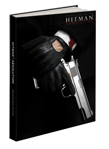 9780307895288: Hitman Absolution Professional Edition Guide