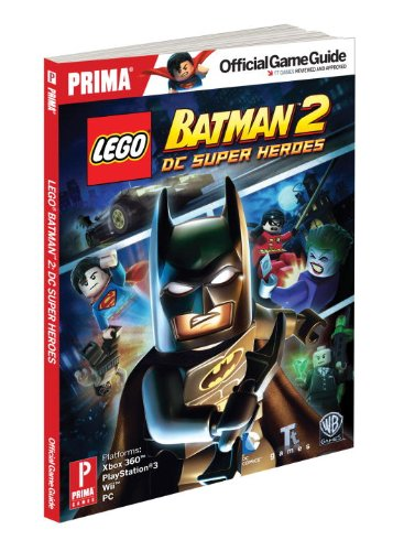 9780307895431: Lego Batman 2: DC Super Heroes: Prima Official Game Guide (Prima Official Game Guides)