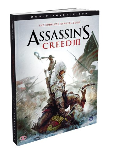 9780307895448: Assassin's Creed III: The Complete Official Guide [With Map]