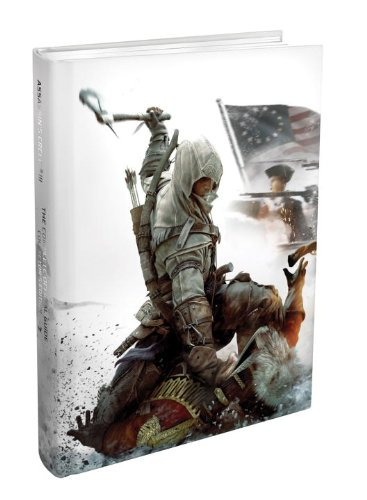 9780307895462: Assassin's Creed III - The Complete Official Guide - Collector's Edition