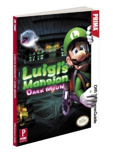 9780307895547: Luigi's Mansion: Dark Moon: Prima Official Game Guide (Prima Official Game Guides)