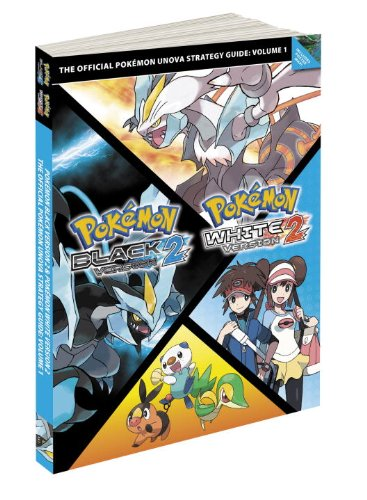 9780307895615: 1: Pokemon Black Version 2 & Pokemon White Version 2 Scenario Guide: The Official Pokemon Strategy Guide (Prima Official Game Guide)