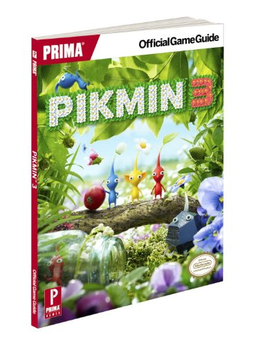 9780307897091: Pikmin 3: Prima Official Game Guide