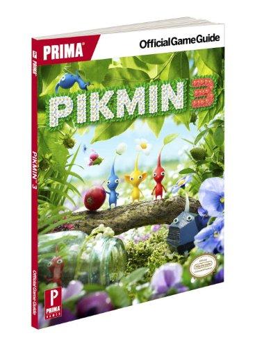 Pikmin 3: Prima Official Game Guide: von Esmarch, Nick