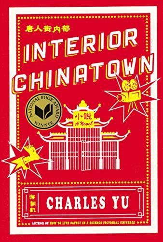 9780307907196: Interior Chinatown: A Novel