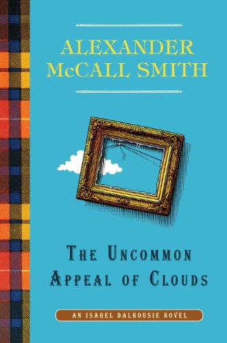 9780307907332: The Uncommon Appeal of Clouds: An Isabel Dalhousie Novel (9)