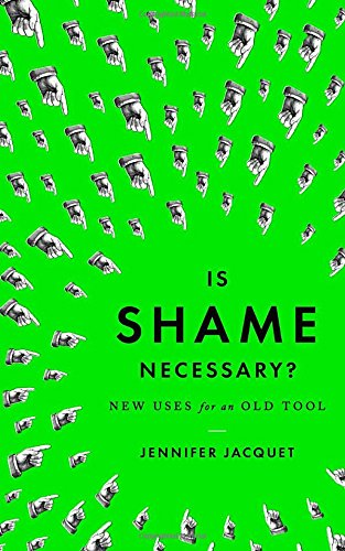 9780307907578: Is Shame Necessary?: New Uses for an Old Tool