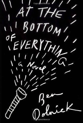 9780307907981: At the Bottom of Everything: A Novel