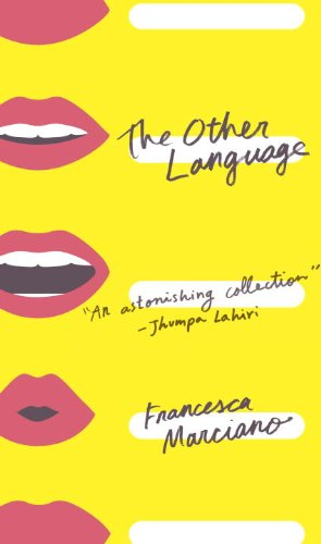 The Other Language: Marciano, Francesca