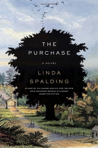 The Purchase (Signed First Edition): Linda Spalding
