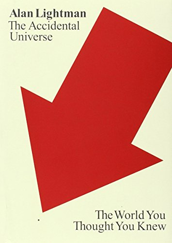 9780307908582: The Accidental Universe: The World You Thought You Knew