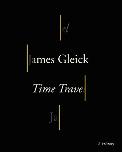 Time Travel: James Gleick