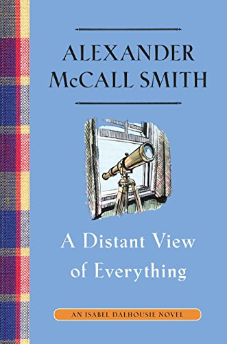 9780307908940: A Distant View of Everything: An Isabel Dalhousie Novel (11)
