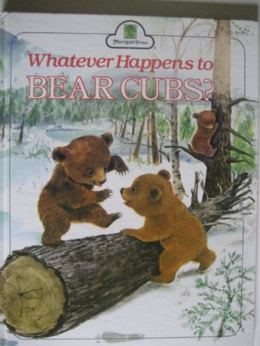 Whatever happens to bear cubs? (0307909492) by Bill Hall