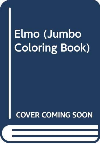 Elmo's Coloring Collection (Jumbo Sesame Street Coloring Book) (9780307910882) by Children's Television Workshop