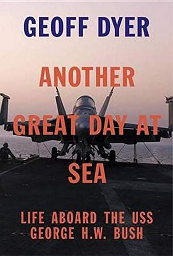 9780307911582: Another Great Day at Sea: Life Aboard the USS George H.W. Bush