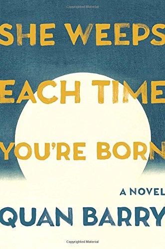 9780307911773: She Weeps Each Time You're Born: A Novel