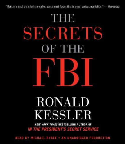 9780307914255: The Secrets of the FBI