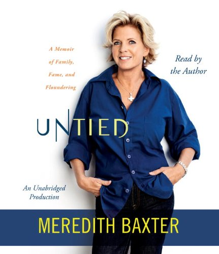9780307914385: Untied: A Memoir of Family, Fame, and Floundering