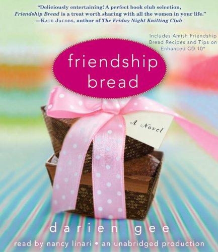 9780307914422: Friendship Bread: A Novel