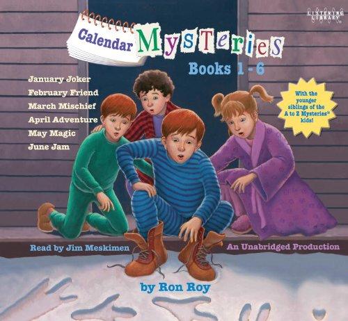 Calendar Mysteries: Books 1-6: January Joker; February Friend; March Mischief; April Adventure; May...