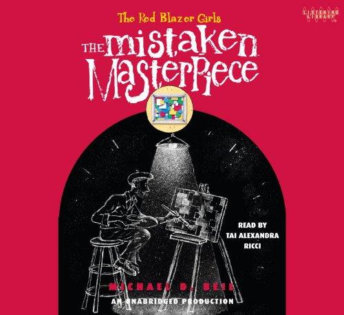 Mistaken Masterpiece (Lib)(CD) (Red Blazer Girls): Beil, Michael D.
