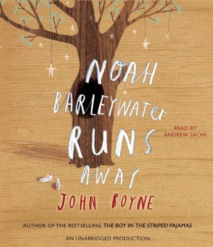 9780307916488: Noah Barleywater Runs Away