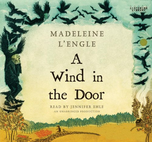 A Wind in the Door (Time Quintet) (0307916634) by Madeleine L'Engle