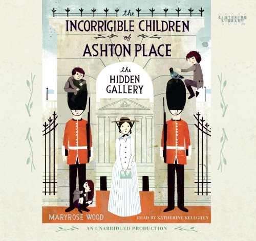 9780307917003: The Incorrigible Children of Ashton Place: Book II: The Hidden Gallery