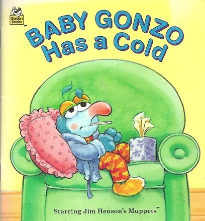 Baby Gonzo Has A Cold (A Golden Little Look-Look Book): Eleanor Freemont
