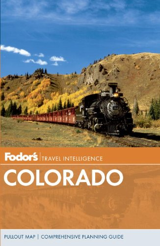 Fodors Colorado Travel Guide