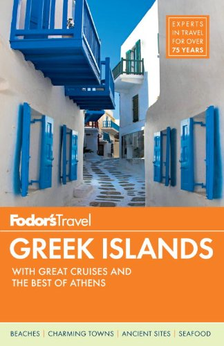 9780307928450: Fodor's Greek Islands: With Great Cruises and the Best of Athens (Fodor's Greek Islands with Great Cruises & the Best of Athens)