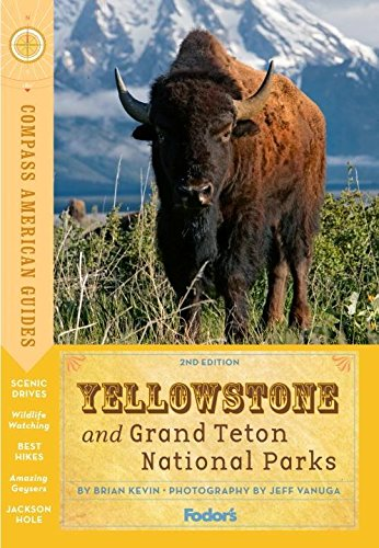 9780307928474: Compass American Guides: Yellowstone and Grand Teton National Parks (Full-color Travel Guide)