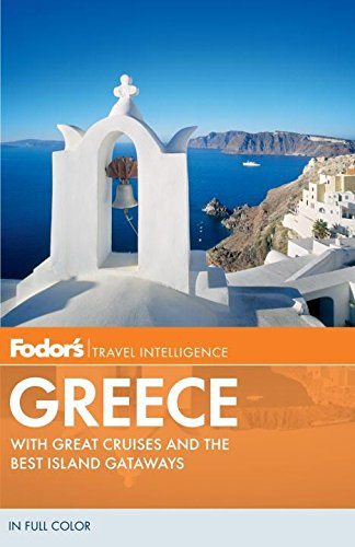 9780307929167: Fodor's Greece: With Great Cruises and the Best Island Getaways (Full-color Travel Guide)