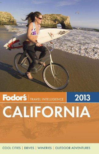 Fodor's California 2013 (Full-color Travel Guide): Fodor's
