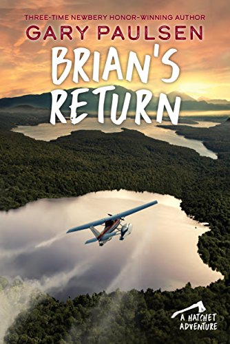 9780307929600: Brian's Return (A Hatchet Adventure)
