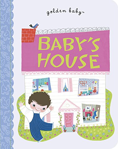 9780307929655: Baby's House (Golden Baby Board Books)