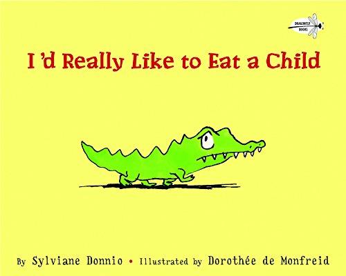 9780307930088: I'd Really Like to Eat a Child