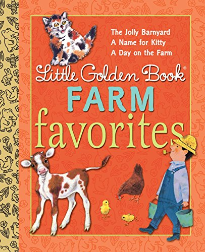 Little Golden Book Farm Favorites: A Jolly: McGinley, Phyllis/ Bedford,