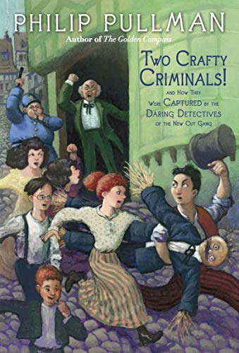 9780307930354: Two Crafty Criminals!: and how they were Captured by the Daring Detectives of the New Cut Gang