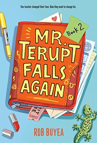 9780307930460: Mr. Terupt Falls Again