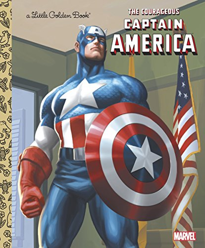 9780307930507: The Courageous Captain America (Marvel: Captain America) (Little Golden Book)