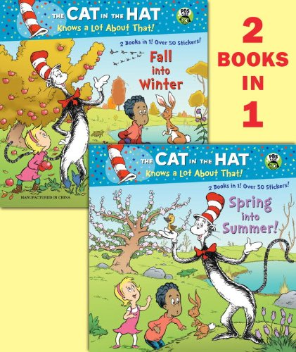 9780307930576: Spring Into Summer!/Fall Into Winter!(dr. Seuss/Cat in the Hat) (Cat in the Hat Knows a Lot About That!)