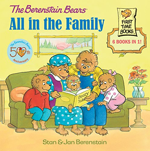 9780307930682: Berenstain Bears: All in the Family