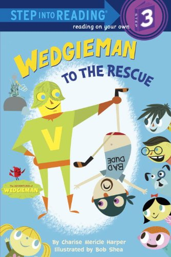 9780307930729: Wedgieman to the Rescue (Step Into Reading - Level 3 - Quality)