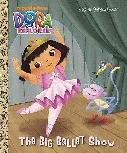 9780307930941: The Big Ballet Show (Dora the Explorer) (Little Golden Book)