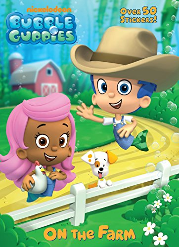 9780307930965: Bubble Guppies: On the Farm